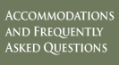 link to accommodations and frequently asked question